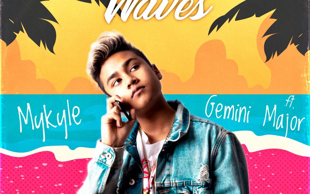 Mykyle ft. Gemini Major – Waves – The New Kid Rocking the block!